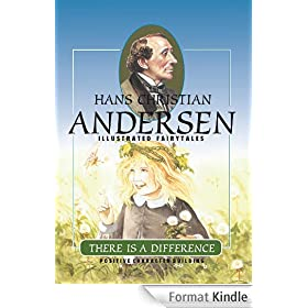 There is a Difference (H.C. Andersen Illustrated Fairy Tales Book 1) (English Edition)