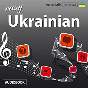Rhythms Easy Ukrainian | [EuroTalk Ltd]