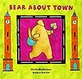 Bear About Town (Bear Book S)