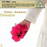 Alla Al 'Hbab: Blessed Be M... - DJ Cheb I Sabbah