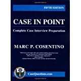 Case in Point:Complete Case Interview Preparation - 5th editionpar Marc P. Cosentino