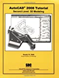 AutoCAD 2008 Tutorial - Second Level: 3D Modeling