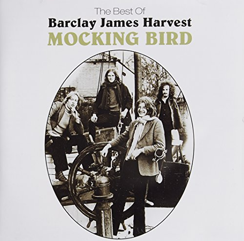 Barclay James Harvest - Mocking Bird: The Best Of.. - Zortam Music