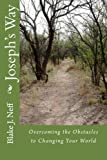 img - for Joseph's Way: Overcoming the Obstacles to Changing Your World book / textbook / text book