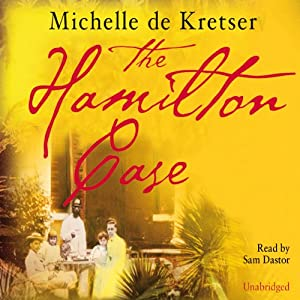 The Hamilton Case | [Michelle de Kretser]