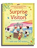 Surprise Visitors (Farmyard Tales Sticker Storybooks) Heather Amery