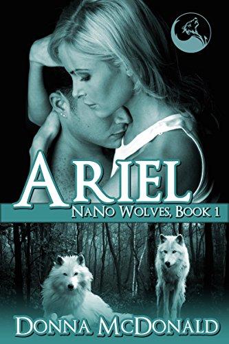 Ariel (Ariel: Nano Wolves Book 1)