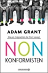 Nonkonformisten: Warum Originalität d...
