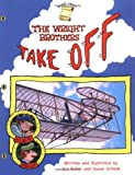 img - for The Wright Brothers Take Off (Smart About History) book / textbook / text book