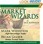 Market Wizards: Interviews with Mark...