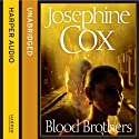 Blood Brothers Audiobook by Josephine Cox Narrated by Ben Elliot