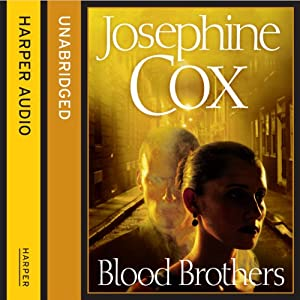 Blood Brothers | [Josephine Cox]