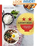 Lucky Rice: Stories and Recipes from...