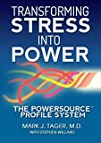 img - for Transforming Stress Into Power by Mark J. Tager, MD, Stephen Willard (2014) Paperback book / textbook / text book