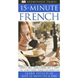 15-Minute French (Eyewitness Travel) (0135131537) by DK Publishing