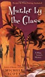 Murder By the Glass (A Wine Lovers Mystery)