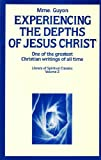 img - for Experiencing the Depths of Jesus Christ (Library of Spiritual Classics Vol. 2) book / textbook / text book