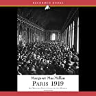Paris 1919: Six Months That Changed the World Audiobook by Margaret MacMillan Narrated by Suzanne Toren