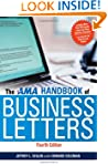 AMA Handbook of Business Letters: 4th...