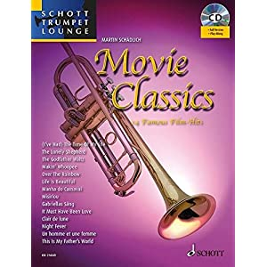 Movie Classics: 14 Famous Film Hits. Trompete. Ausgabe mit CD. (Schott Trumpet Lounge)