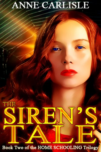 Book: The Siren's Tale (Home Schooling) by Anne Carlisle