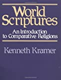 World Scriptures: An Introduction to Comparative Religions