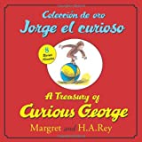 Coleccion de oro Jorge el curioso/A Treasury of Curious George (bilingual edition) (English and Spanish Edition)