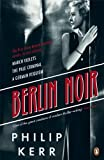 Philip Kerr [ BERLIN NOIR MARCH VIOLETS, THE PALE CRIMINAL, A GERMAN REQUIEM BY KERR, PHILIP](AUTHOR)PAPERBACK