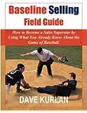 Baseline Selling Field Guide