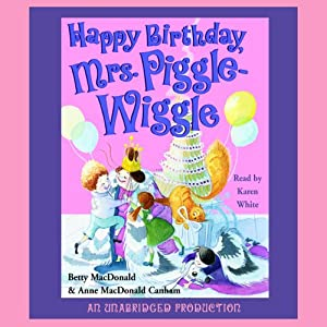 Happy Birthday, Mrs. Piggle-Wiggle | [Betty MacDonald]