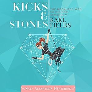 Kicks & Stones Audiobook