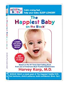 The Happiest Baby on the Block: The New Way to Calm Crying and Help Your Baby Sleep Longer