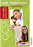 AQA GCSE Mathematics Higher (Linear) Exam Skills Question Book