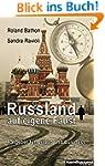 Russland auf eigene Faust: Ratgeber f...