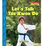 [(Let's Talk Tae Kwon Do )] [Author:...