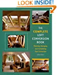 The Complete Loft Conversion Book: Pl...