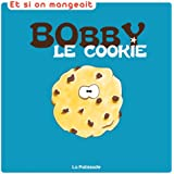 Bobby le cookie