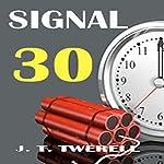 Signal 30 | James Twerell