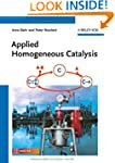 Applied Homogeneous Catalysis