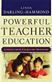 img - for Powerful Teacher Education: Lessons from Exemplary Programs book / textbook / text book