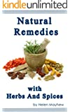 Natural remedies with Herbs and Spices (English Edition)