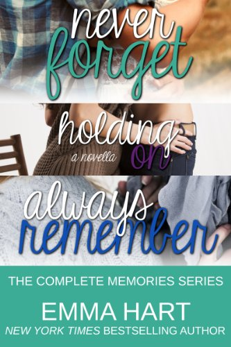The Complete Memories Series by Emma Hart