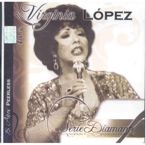 Amazon.com: VIRGINIA LOPEZ: SERIE DIAMANTE VIRGINIA LOPEZ: Music