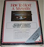 How to Host a Mystery: Star Trek the Next Generation Game Edition: First How to Host a Mystery: Star Trek the Next Generation Game