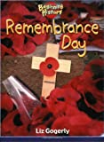 Liz Gogerly Beginning History: Remembrance Day