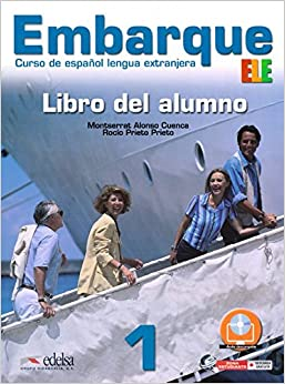 Embarque 1. Alumno (Spanish Edition) (Spanish) Paperback – November