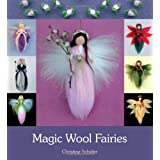 Magic Wool Fairiesby Christine Schafer