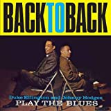 echange, troc Duke Ellington & Johnny Hodges - Back To Back - Play The Blues