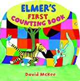 David McKee Elmer's First Counting Book (Andersen Press Picture Books)