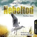 Nebeltod: John Benthiens dritter Fall (Hauptkommissar John Benthien 3) Audiobook by Nina Ohlandt Narrated by Reinhard Kuhnert